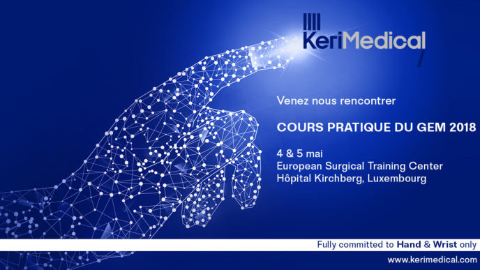 KeriMedical Congres cours pratique gem luxembourg orthopedie othopaedics hand main surgery chirurgie prothese prosthesis