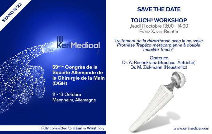 Save the date kerimedical dgh congres allemagne prothese tmc double mobilite trapezo-metacarpienne